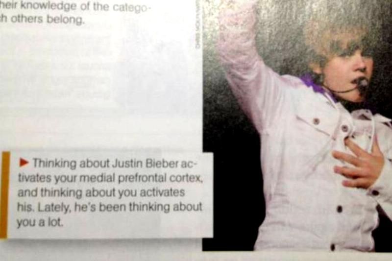 According to this psychology textbook, Justin Bieber is thinking about you with his prefrontal cortex.