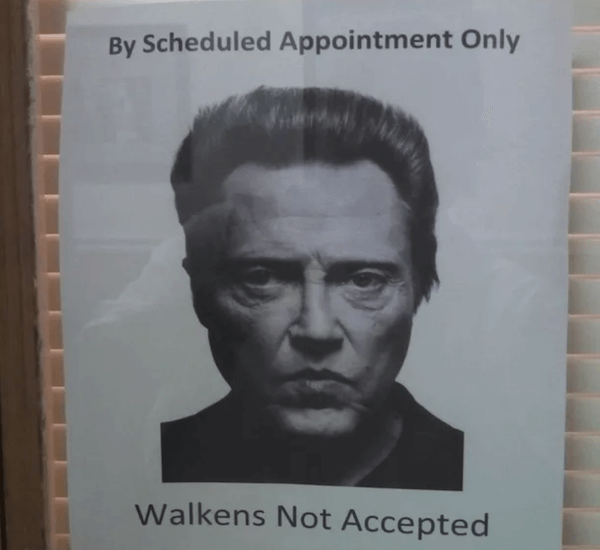 Walkens Not Accepted